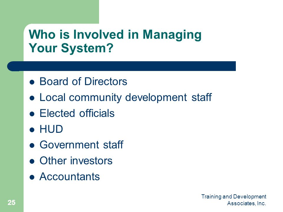 Who is Involved in Managing Your System