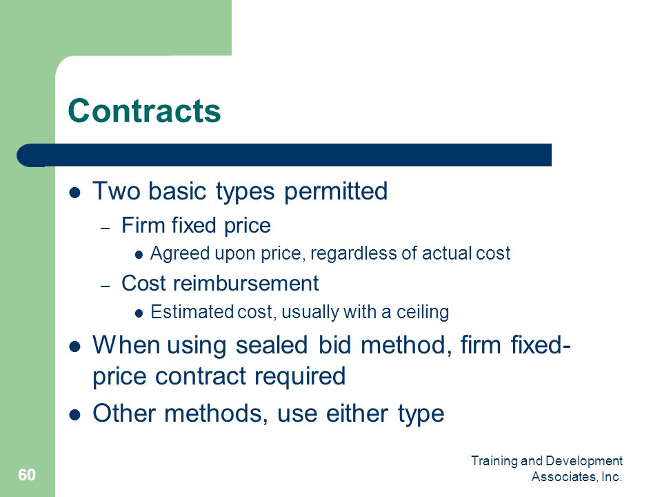 Contracts Two basic types permitted