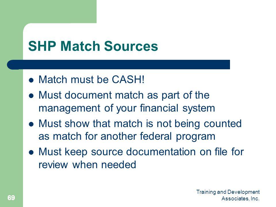 SHP Match Sources Match must be CASH!