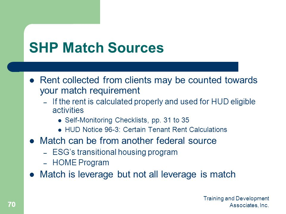 SHP Match Sources Rent collected from clients may be counted towards your match requirement.