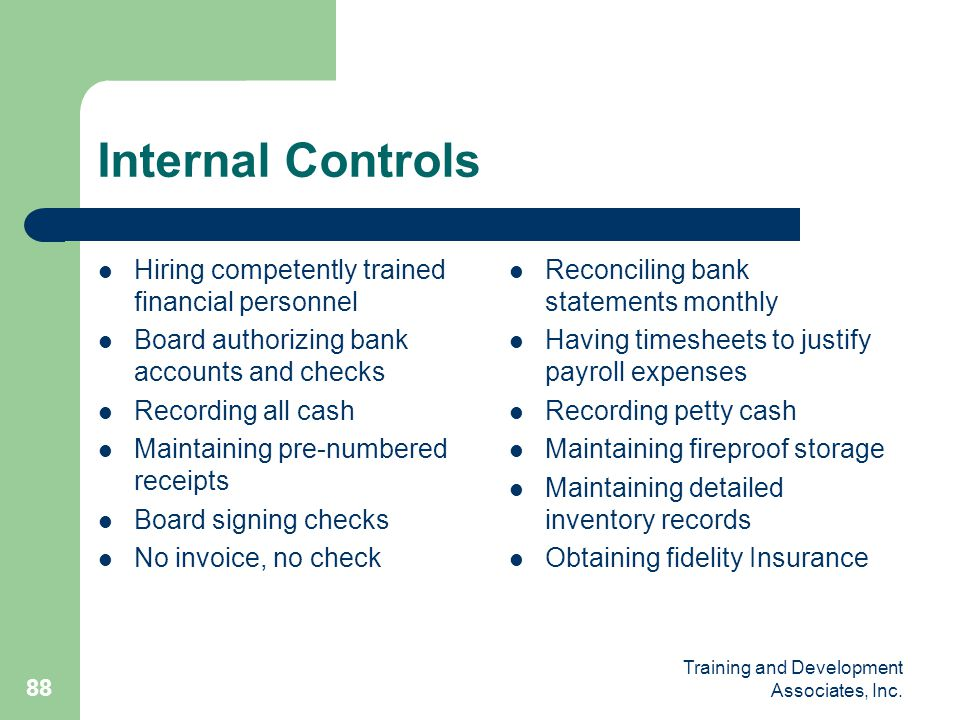 Internal Controls Hiring competently trained financial personnel