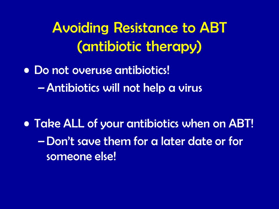 Avoiding Resistance to ABT (antibiotic therapy)