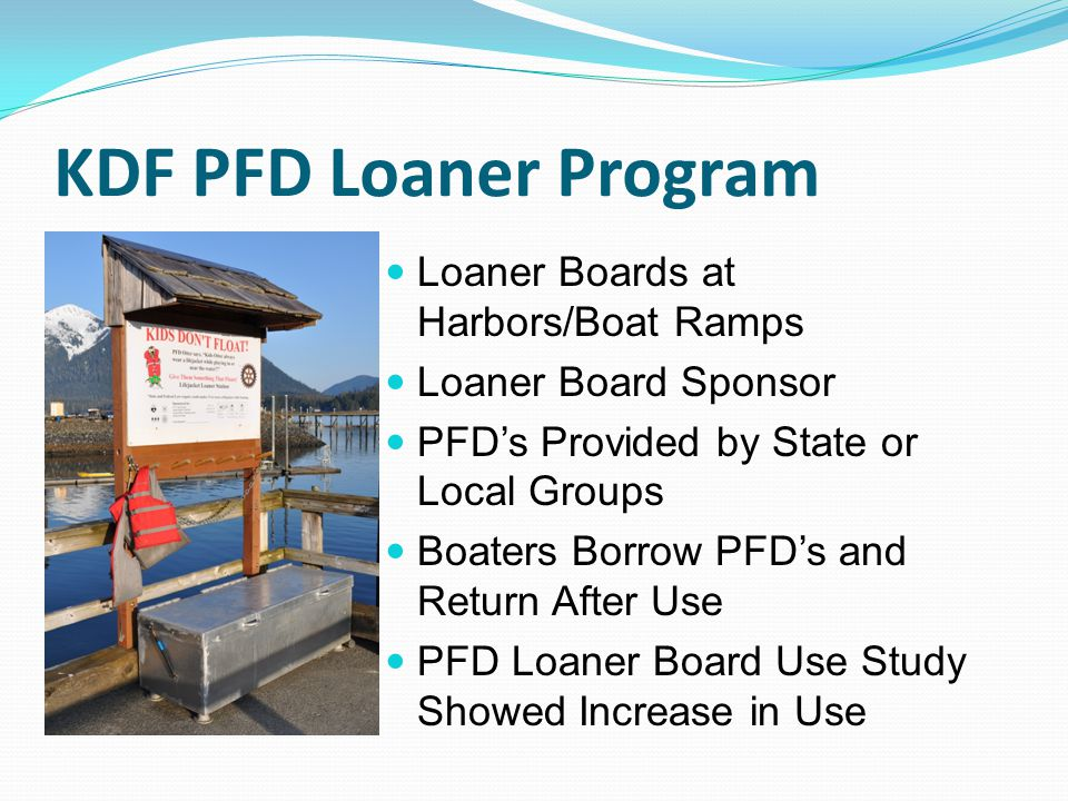 KDF PFD Loaner Program Loaner Boards at Harbors/Boat Ramps