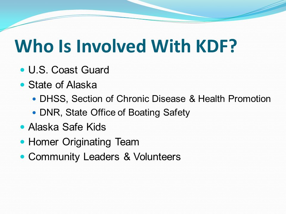 Who Is Involved With KDF