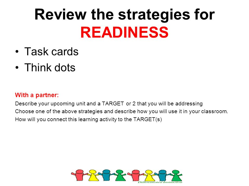 Review the strategies for READINESS