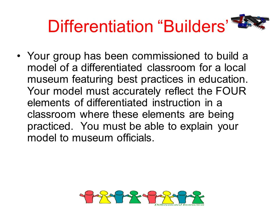 Differentiation Builders