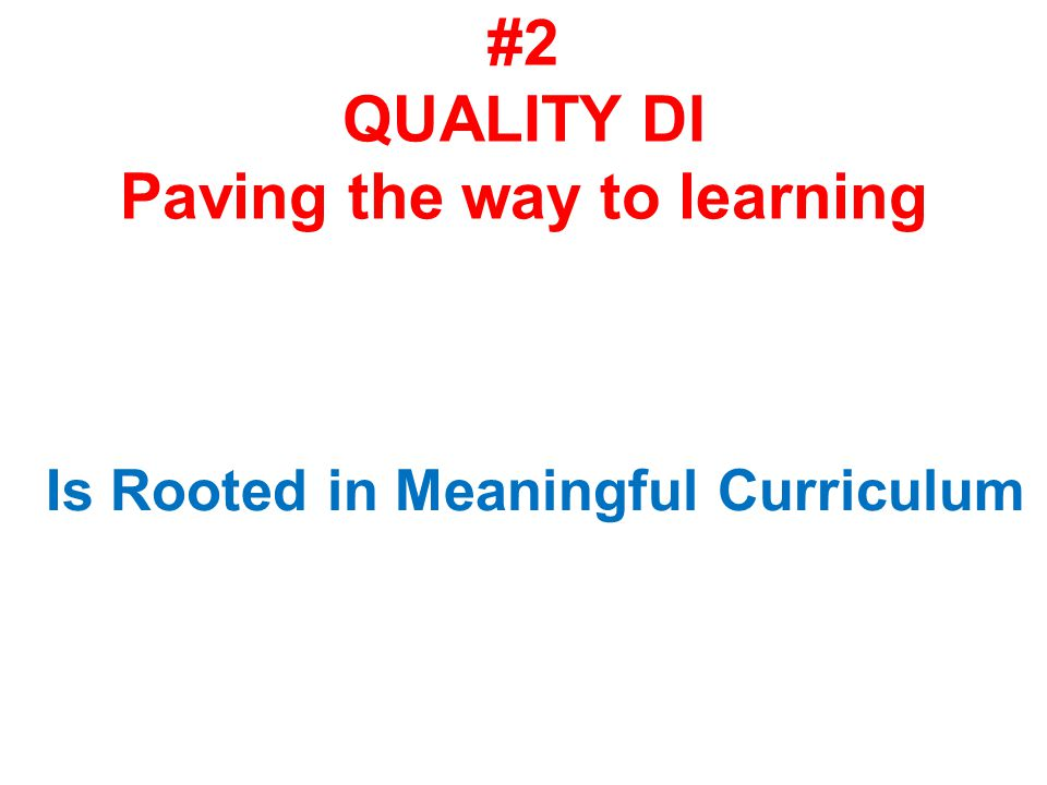 #2 QUALITY DI Paving the way to learning
