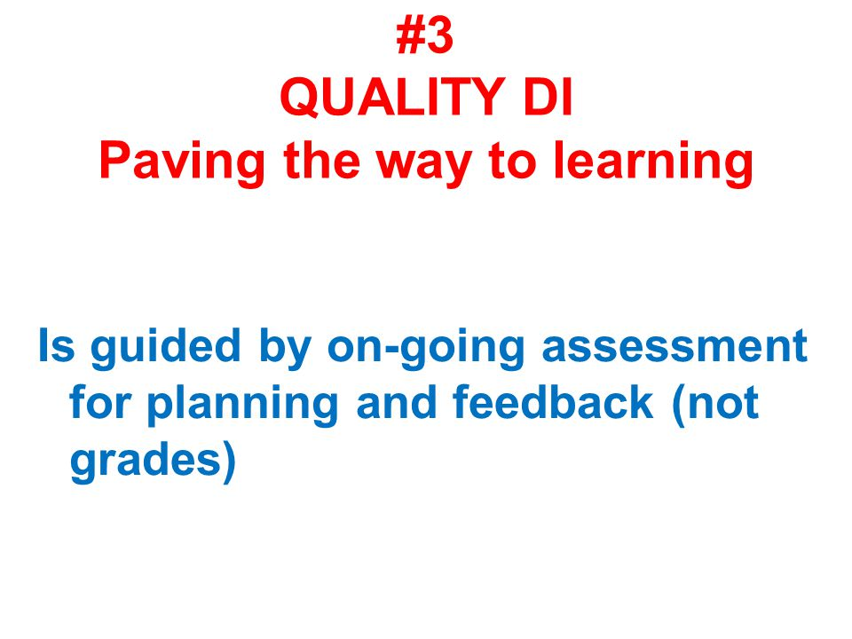 #3 QUALITY DI Paving the way to learning