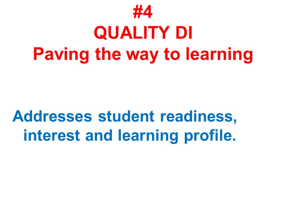 #4 QUALITY DI Paving the way to learning