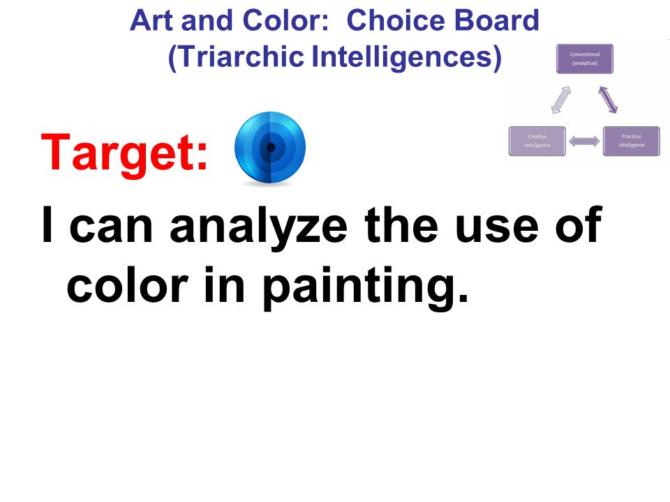 Art and Color: Choice Board (Triarchic Intelligences)