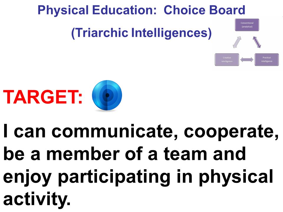 Physical Education: Choice Board (Triarchic Intelligences)