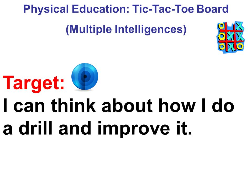 Physical Education: Tic-Tac-Toe Board (Multiple Intelligences)