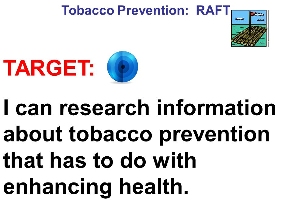 Tobacco Prevention: RAFT