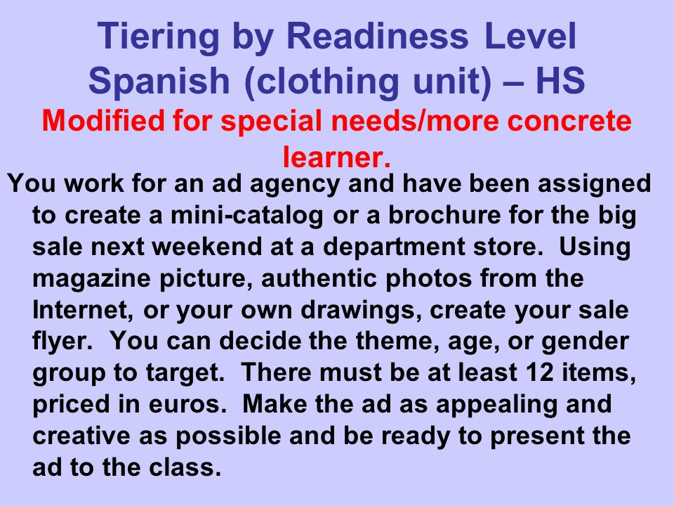 Tiering by Readiness Level Spanish (clothing unit) – HS Modified for special needs/more concrete learner.