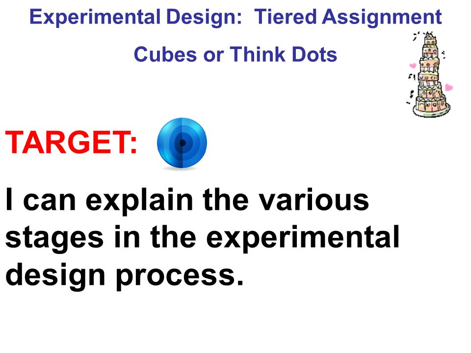 Experimental Design: Tiered Assignment