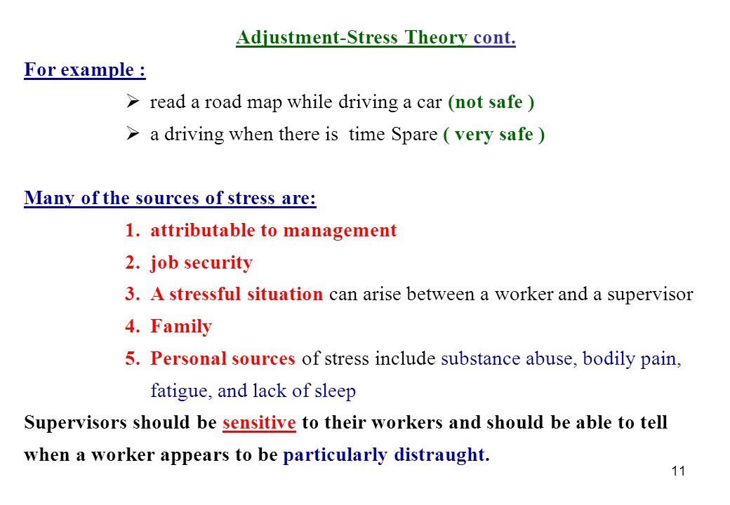 Adjustment-Stress Theory cont.