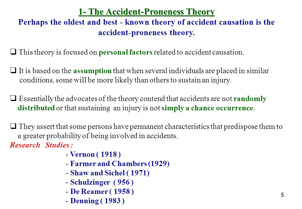 1- The Accident-Proneness Theory