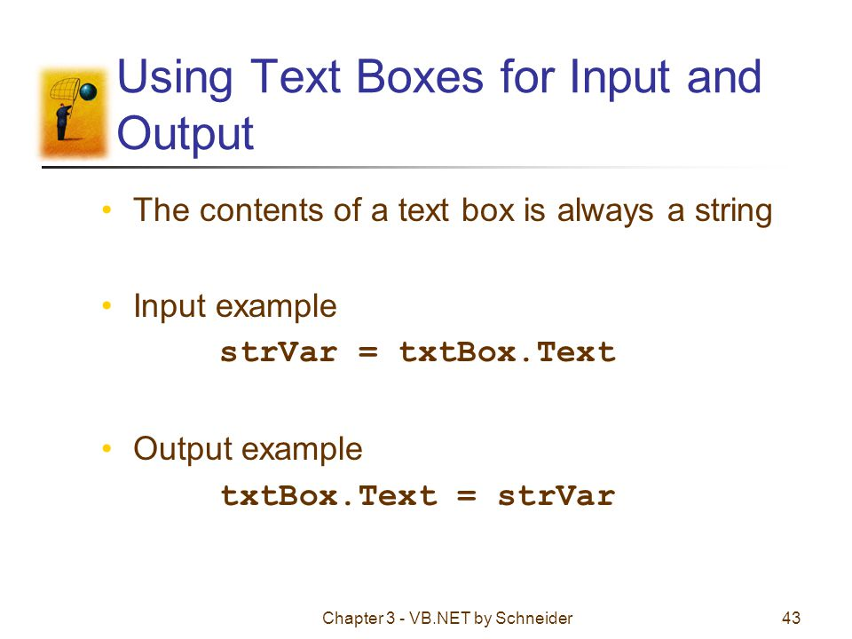 Using Text Boxes for Input and Output