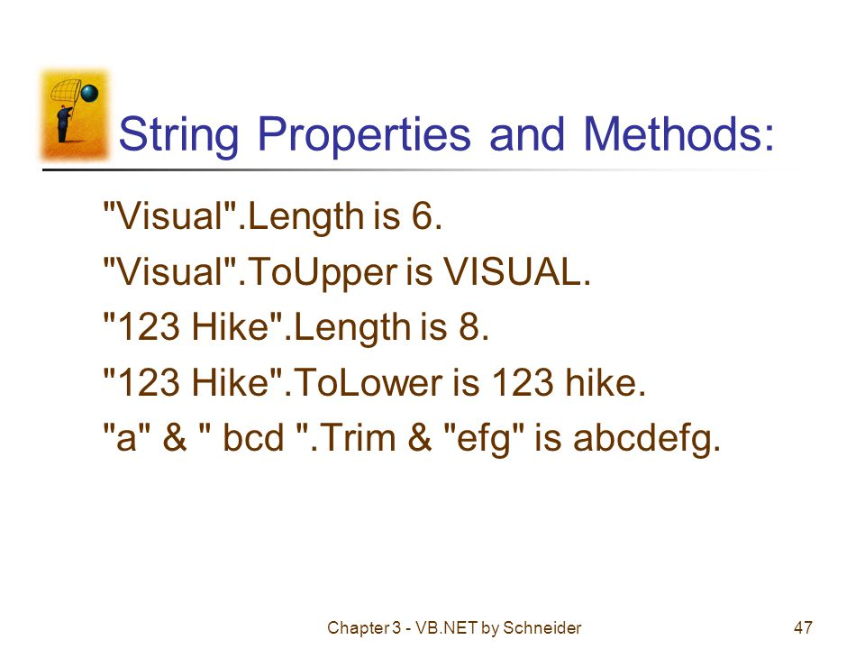 String Properties and Methods: