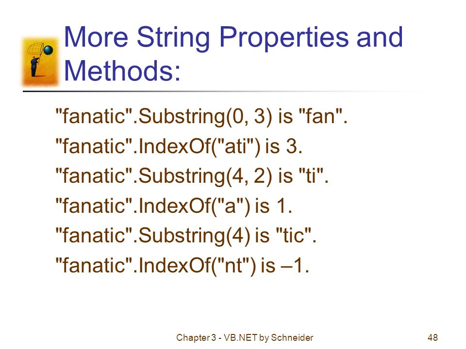 More String Properties and Methods: