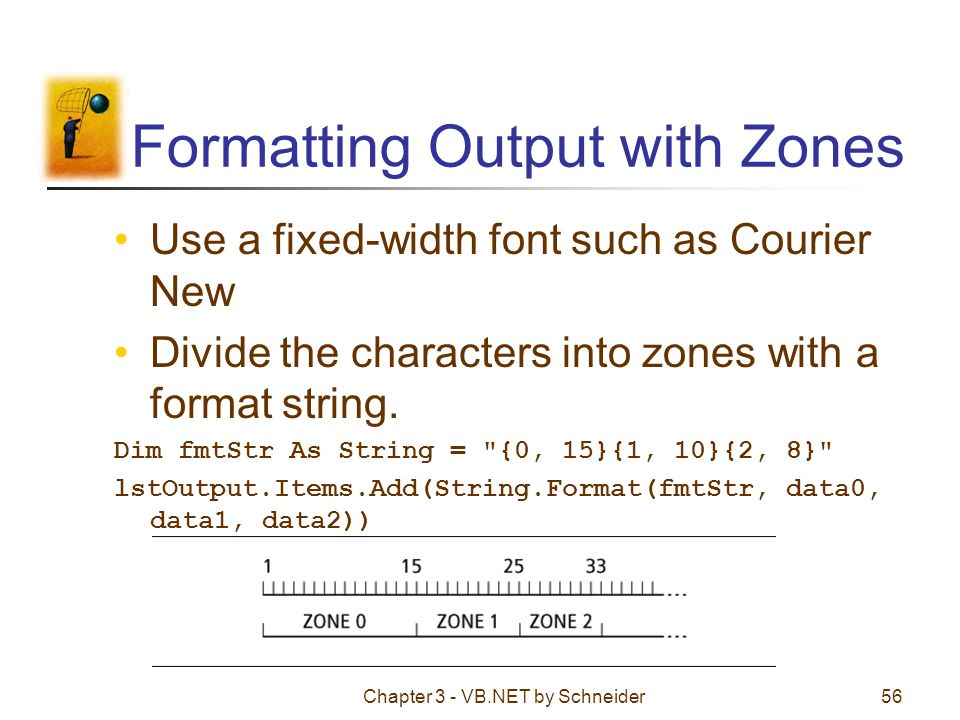 Formatting Output with Zones