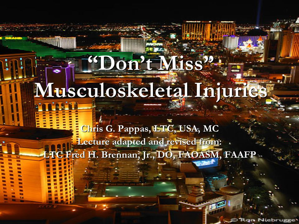 Don't Miss Musculoskeletal Injuries