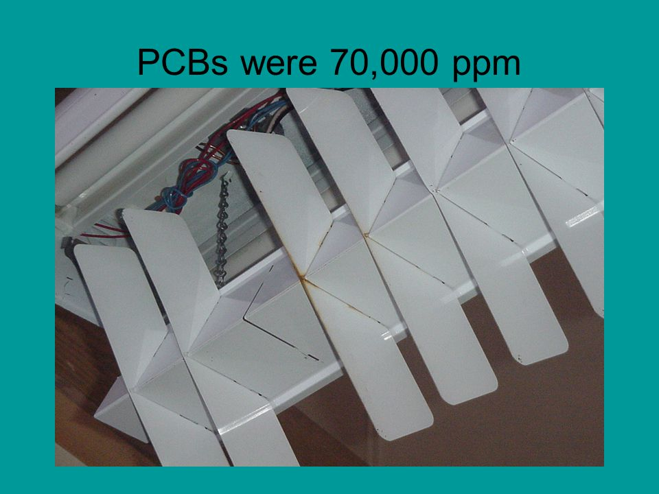 PCBs were 70,000 ppm