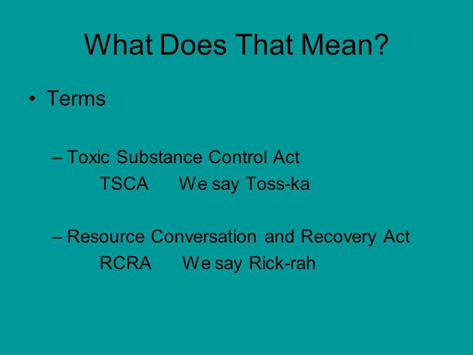 What Does That Mean Terms Toxic Substance Control Act