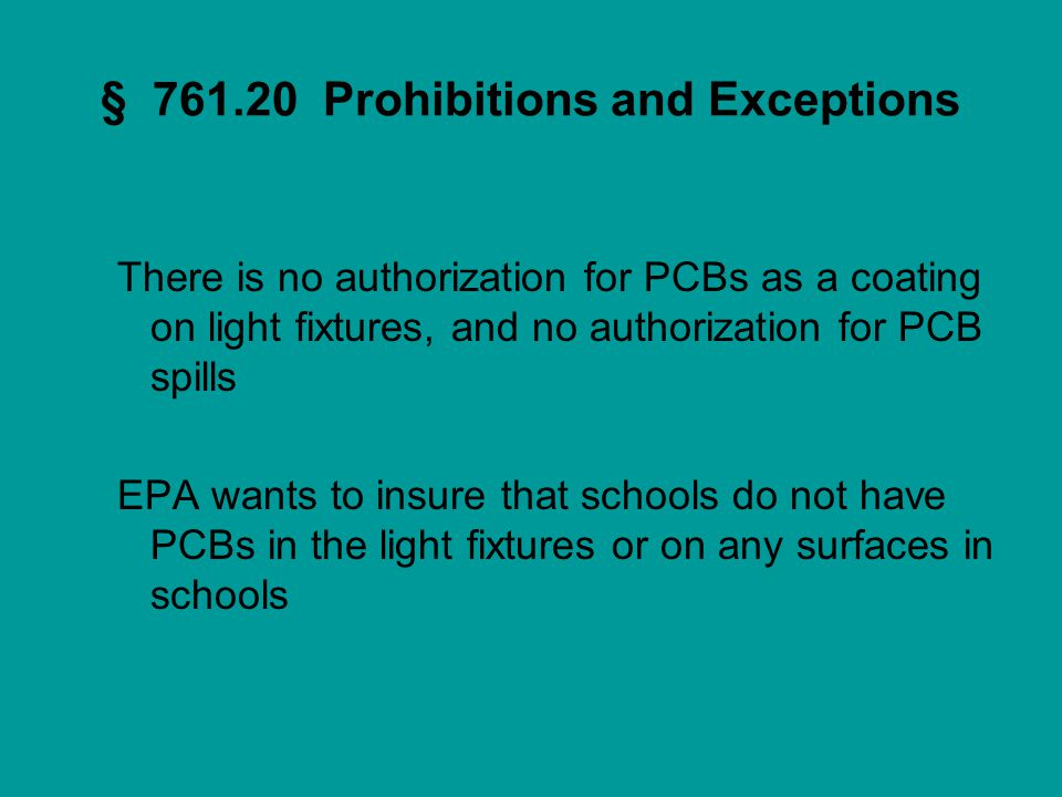 § 761.20 Prohibitions and Exceptions