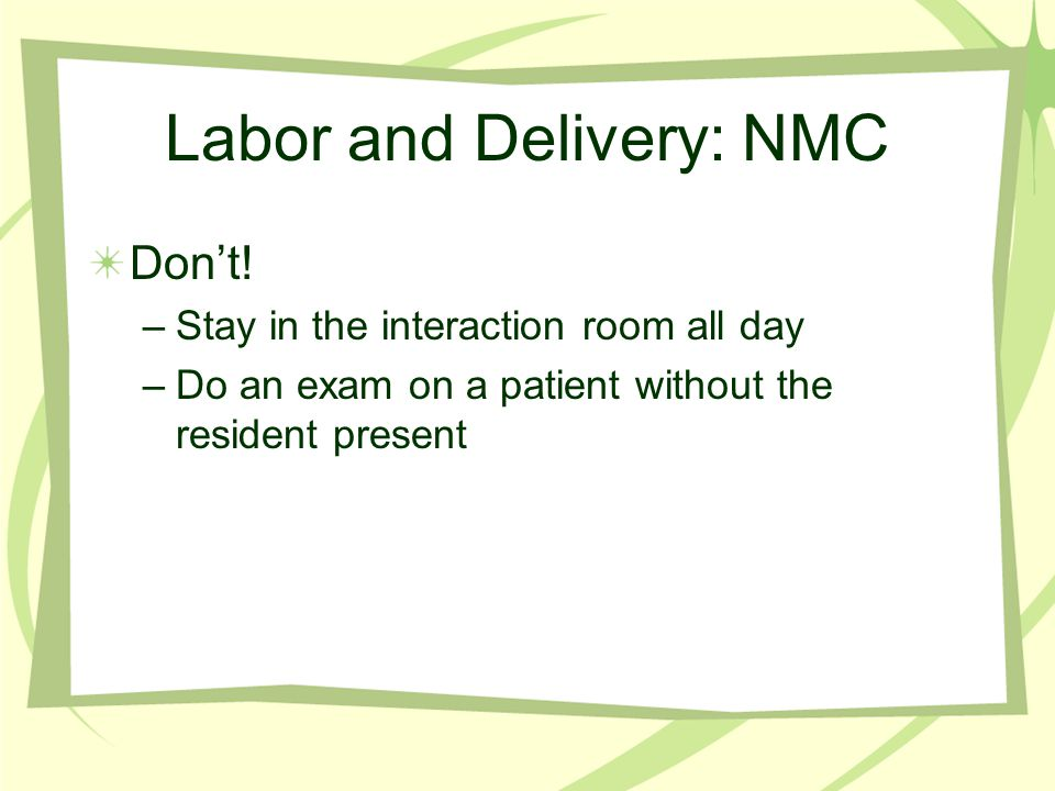 Labor and Delivery: NMC