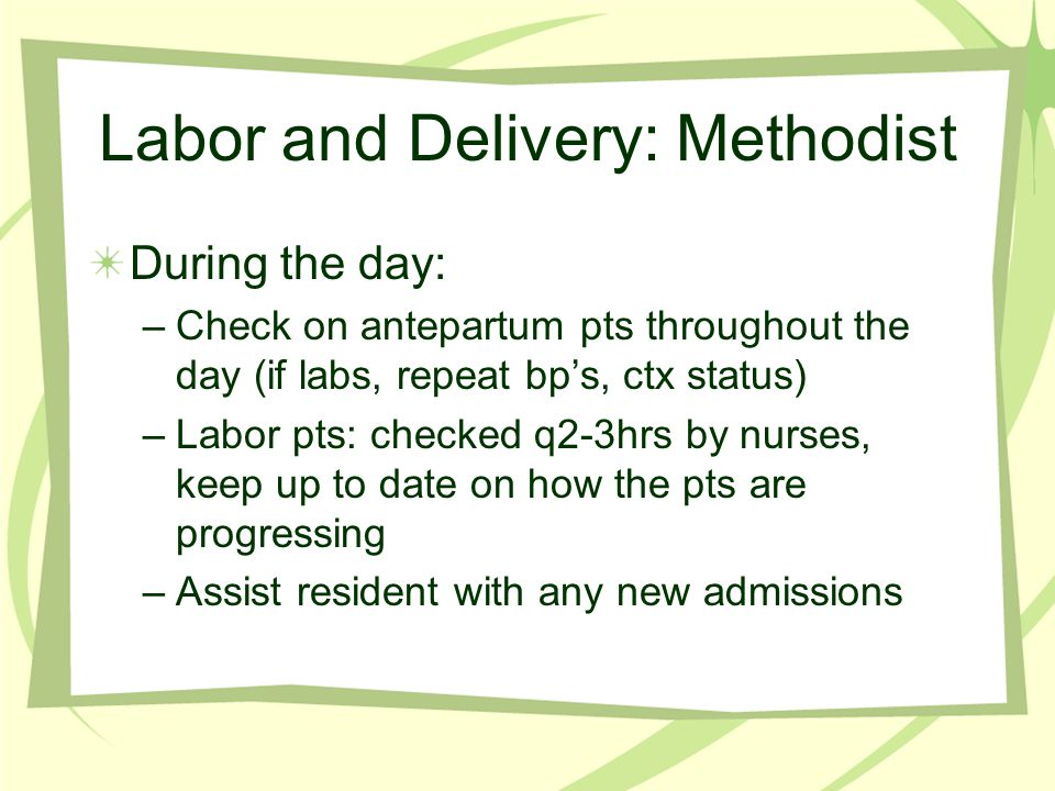 Labor and Delivery: Methodist