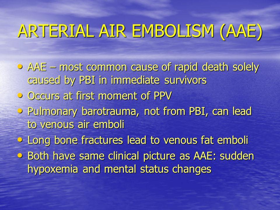 ARTERIAL AIR EMBOLISM (AAE)