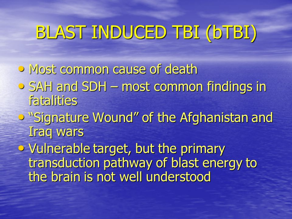 BLAST INDUCED TBI (bTBI)