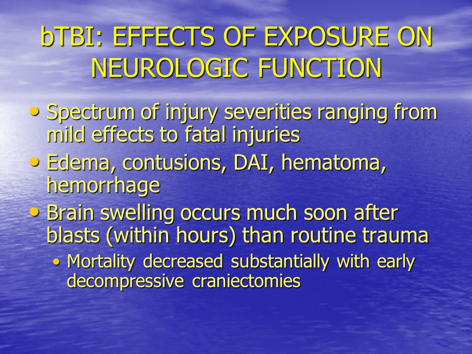 bTBI: EFFECTS OF EXPOSURE ON NEUROLOGIC FUNCTION