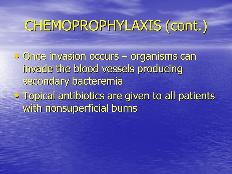 CHEMOPROPHYLAXIS (cont.)