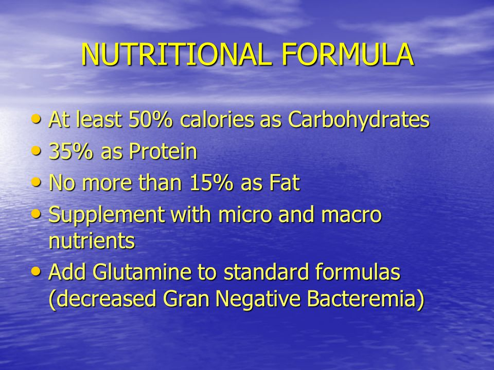 NUTRITIONAL FORMULA At least 50% calories as Carbohydrates