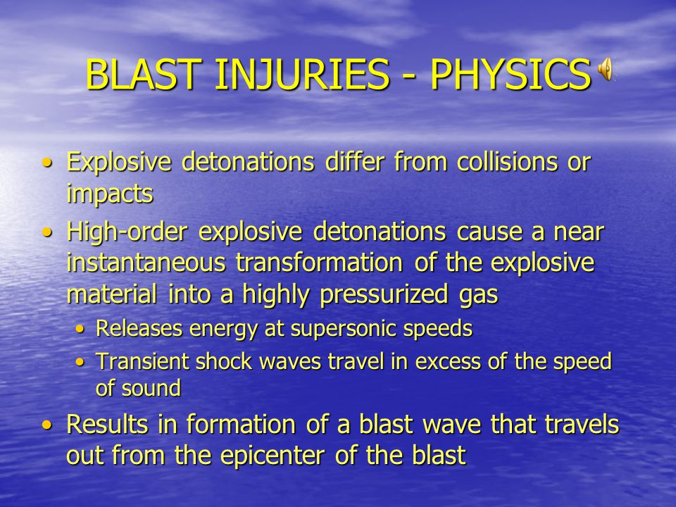 BLAST INJURIES - PHYSICS