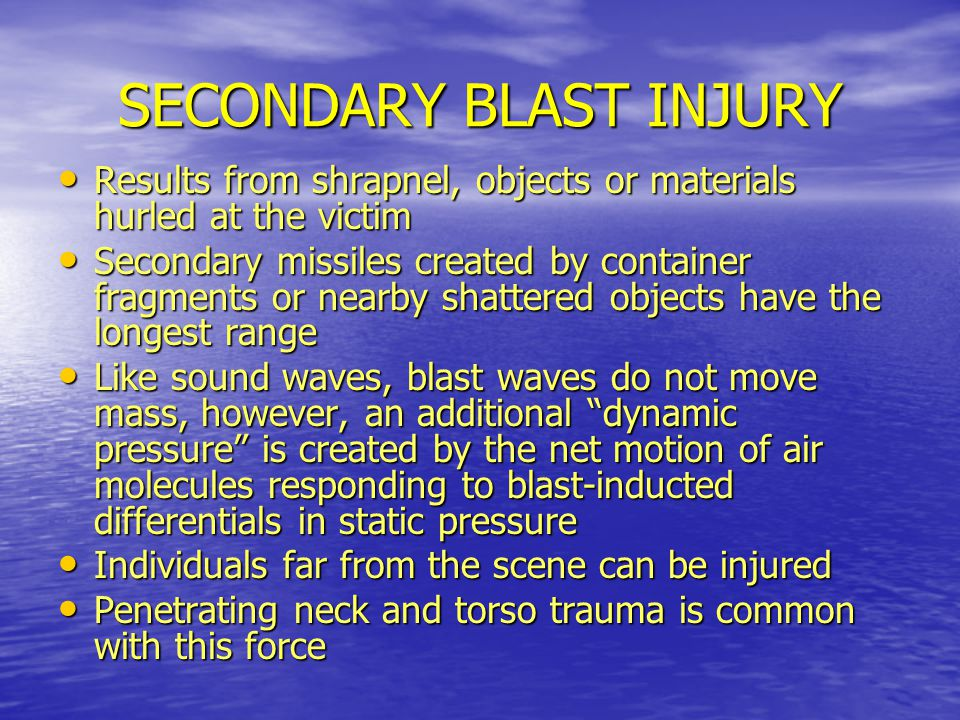 SECONDARY BLAST INJURY