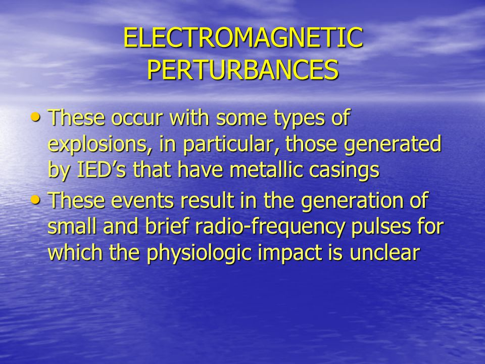 ELECTROMAGNETIC PERTURBANCES