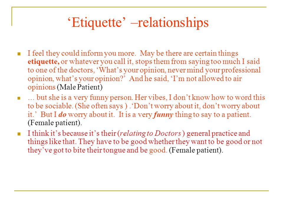 'Etiquette' –relationships