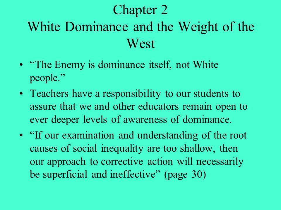 Chapter 2 White Dominance and the Weight of the West