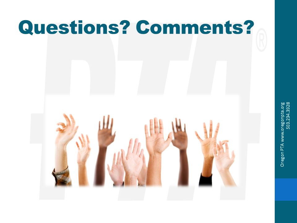 Questions Comments Oregon PTA