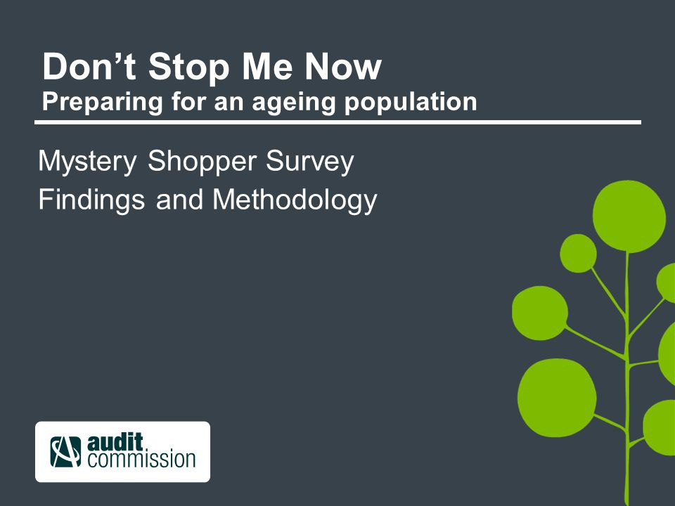 Don't Stop Me Now Preparing for an ageing population