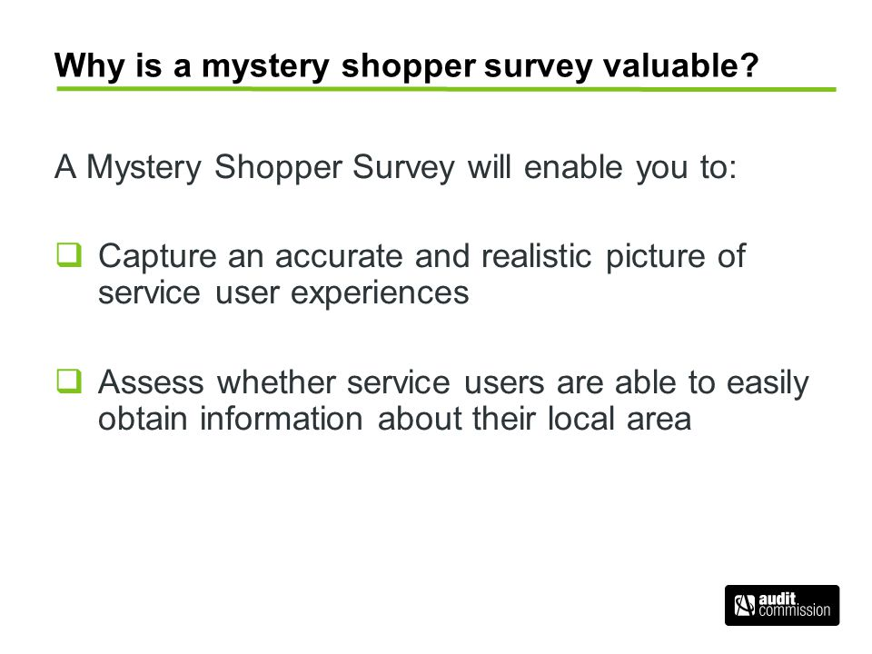 Why is a mystery shopper survey valuable