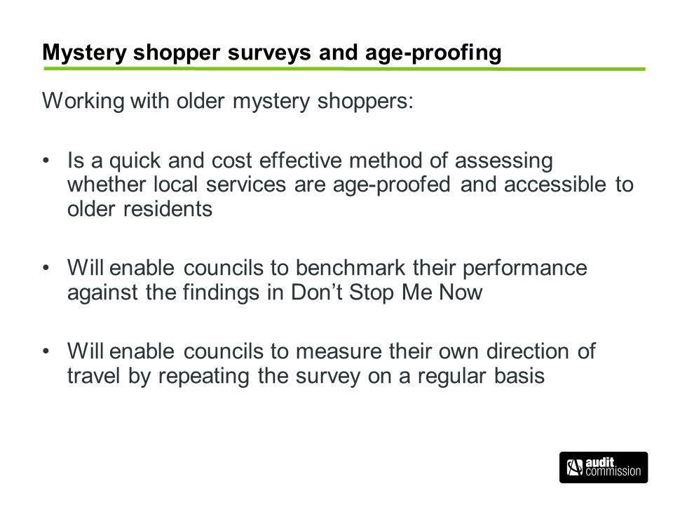 Mystery shopper surveys and age-proofing