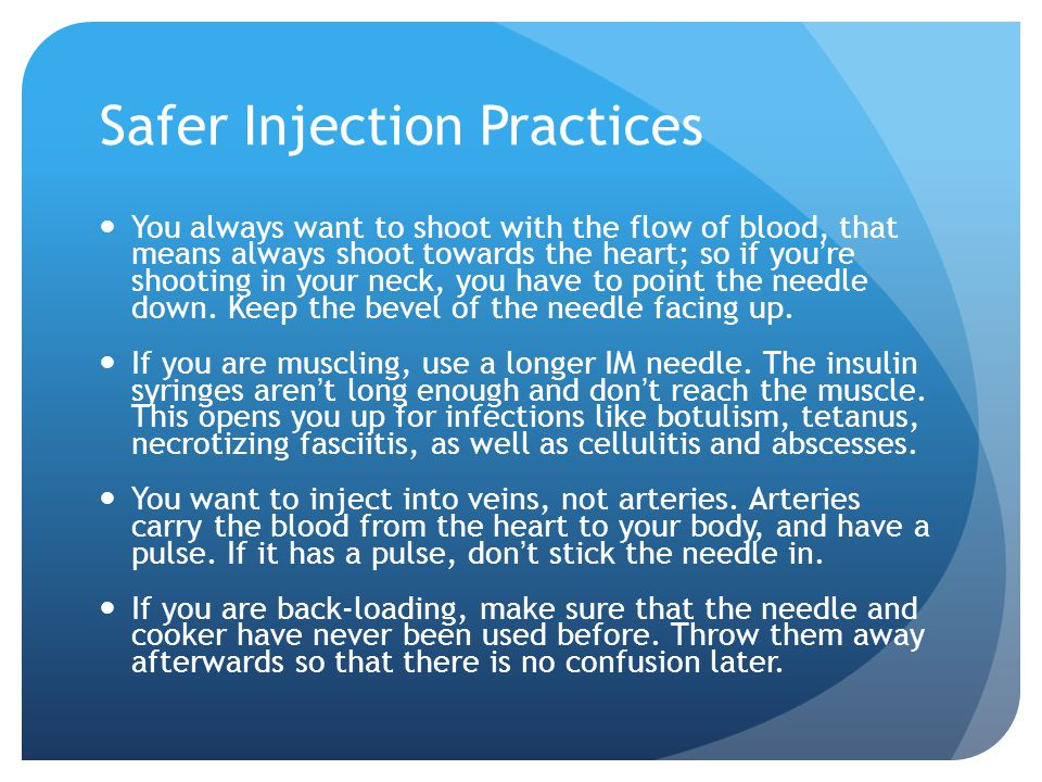Safer Injection Practices