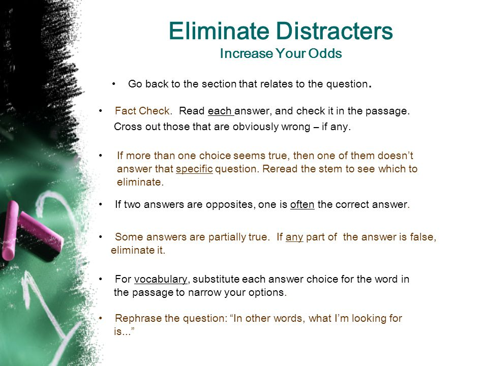 Eliminate Distracters Increase Your Odds