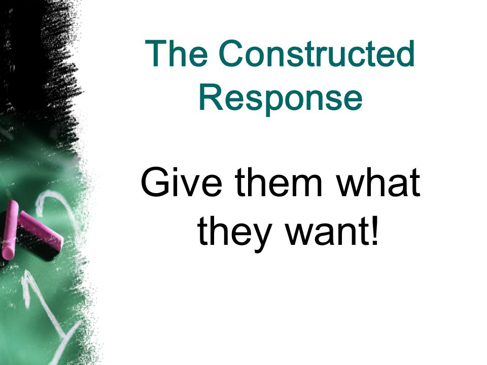 The Constructed Response