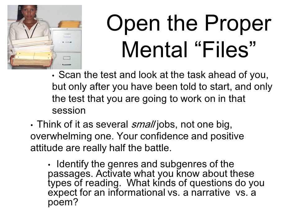 Open the Proper Mental Files