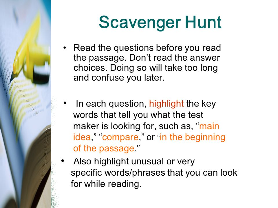Scavenger Hunt In each question, highlight the key